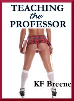 Cover for 'Teaching the Professor (spanking, erotica)'