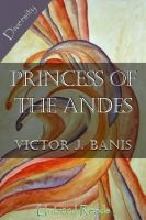 Cover for 'The Princess of the Andes'