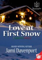 Cover for 'Love at First Snow: A Christmas Miracle'