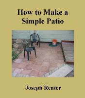Cover for 'How to Make a Simple Patio'