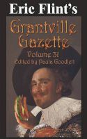 Cover for 'Eric Flint's Grantville Gazette Volume 31'