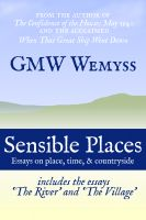 Cover for 'Sensible Places: Essays on Place, Time, & Countryside'