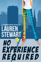 Cover for 'No Experience Required (a Summer Rains Novel)'