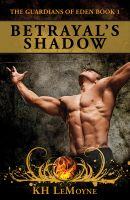 KH LeMoyne - Betrayal's Shadow