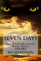 Cover for 'Seven Days: The Third Highland Home Novel'