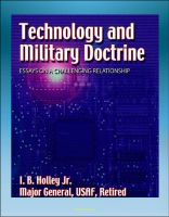 Cover for 'Technology and Military Doctrine: Essays on a Challenging Relationship - Weapons, Technology, Escort Fighters, Spacecraft, Space Doctrine'