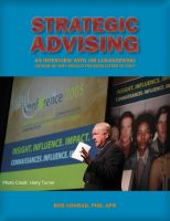 Cover for 'Strategic Advising: An Interview with Crisis Management Expert Jim Lukaszewski'
