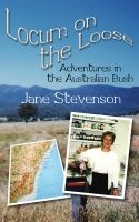 Cover for 'Locum on the Loose -Adventures in the Australian Bush'