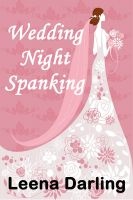 Cover for 'Wedding Night Spanking (Naughty Bride #1)'