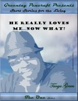 Cover for 'He Really Loves Me...Now What?'