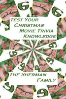 Cover for 'Test Your Christmas Movie Trivia Knowledge'