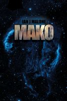 Cover for 'Mako (The Mako Saga: Book 1)'
