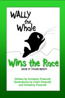 Cover for 'Wally the Whale Wins the Race'