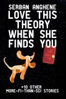 Cover for 'Love This Theory When She Finds You'