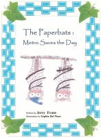 Cover for 'The Paperbats: Metro Saves the Day'
