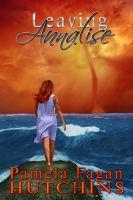 Pamela Fagan Hutchins - Leaving Annalise
