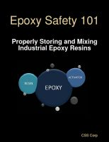 Cover for 'Epoxy Safety 101: Properly Storing and Mixing Industrial Epoxy Resins'