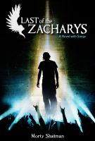 Cover for 'Last of the Zacharys, A Novel with Songs'