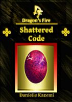 Cover for 'Shattered Code (#11) (Dragon's Fire)'
