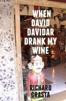 Cover for 'When David Davidar Drank My Wine'