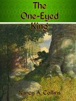 Cover for 'The One Eyed King'