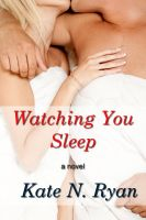 Cover for 'Watching You Sleep'