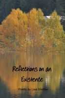 Cover for 'Reflections on an Existence'