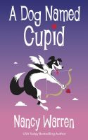 Cover for 'A Dog Named Cupid'