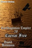Cover for 'Carthaginian Empire 20 - Caesar Free!'