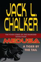 Cover for 'Medusa: A Tiger by the Tail'