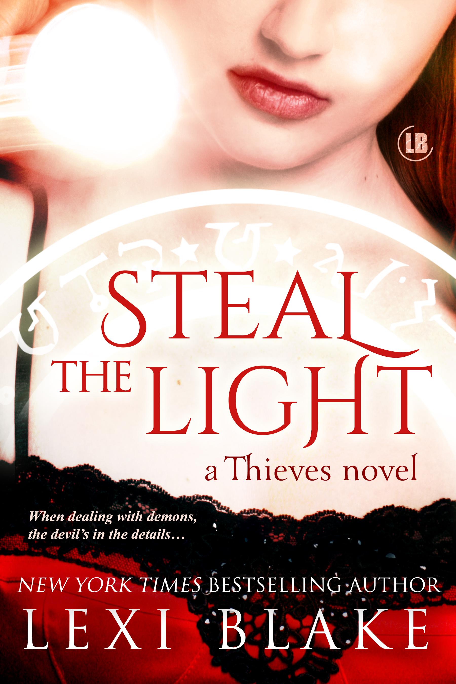 Lexi Blake - Steal the Light, Thieves, Book 1
