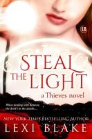 Lexi Blake - Steal the Light, Thieves, Book 1