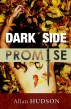 Dark Side of a Promise by Allan Hudson