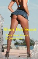 Cover for 'Short But Sweet'