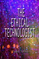 Cover for 'The Ethical Technologist'