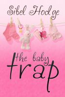 Cover for 'The Baby Trap'