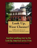 Cover for 'A Walking Tour of West Chester, Pennsylvania'