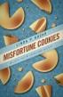 Misfortune Cookies by Linda Kozar