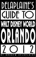 Cover for 'Delaplaine's 2012 Guide to Walt Disney World Orlando'