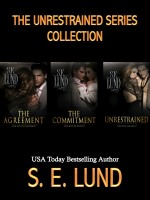 S. E. Lund - The Unrestrained Series Complete Collection