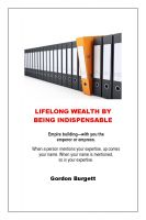 Cover for 'Lifelong Wealth by Being Indispensable'