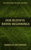 Cover for 'Our Blissful Bayou Beginnings'