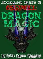 Cover for 'Dragon Rite #2 Esspell, Dragon Magic (fantasy action adventure)'