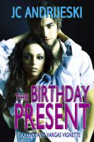 Cover for 'The Birthday Present (A Lynx & Vargas Vignette #1)'
