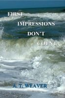 Cover for 'First Impressions Don't Count'
