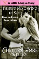 Cover for 'There's No Crying in Softball'