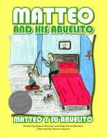 Cover for 'Matteo and His Abuelito / Matteo Y Su Abuelito'
