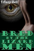 Cover for 'Bred by the Lizard Men (Reluctant Monster Breeding Erotica)'