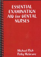 Cover for 'Essential Examination Aid For Dental Nurses'