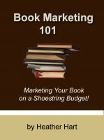 Cover for 'Book Marketing 101: Marketing Your Book on a Shoestring Budget'